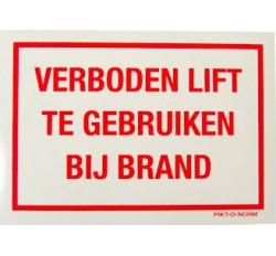 Sticker Verboden lift te gebruiken bij brand  100x70mm